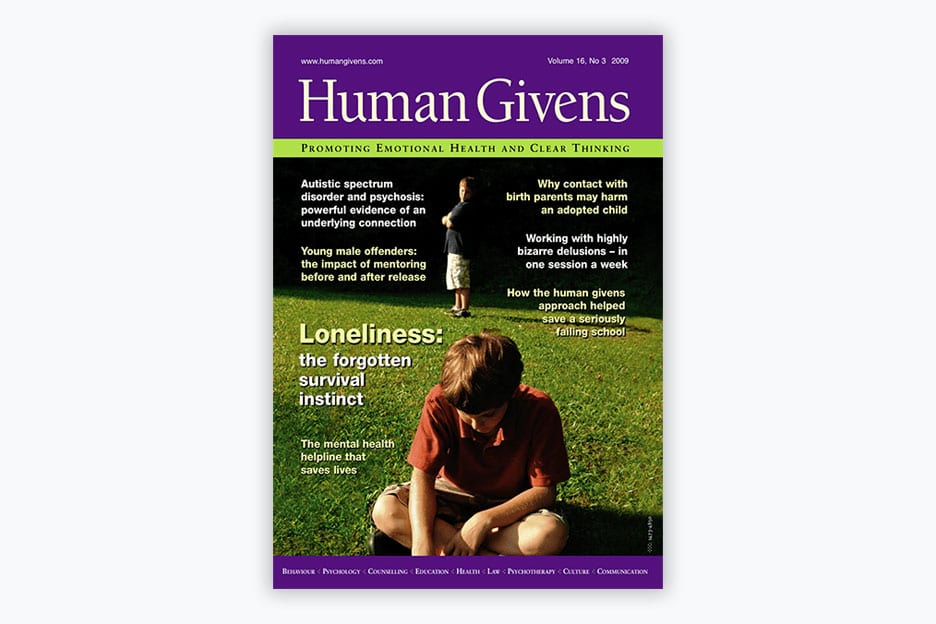 Human Givens Journal - Volume 16, No 3 2009