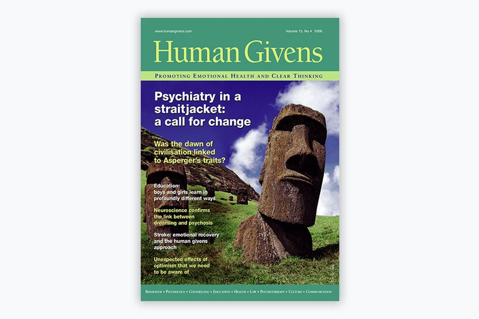 Human Givens Journal - Volume 13, No 4, 2006