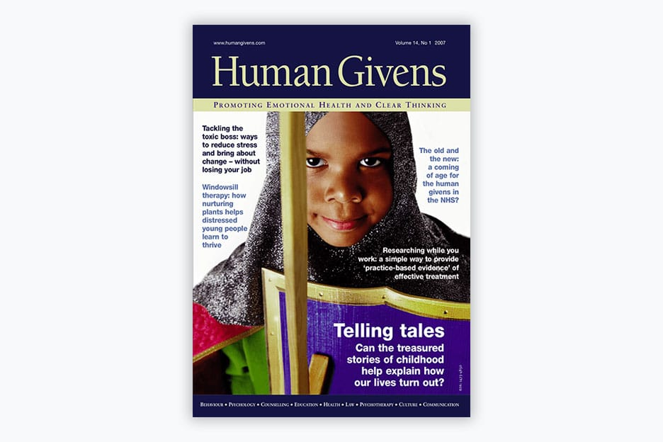 Human Givens Journal - Volume 14, No 1, 2007