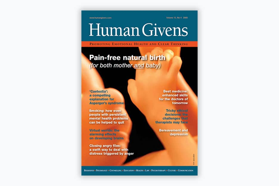 Human Givens Journal - Volume 15, No 4, 2008