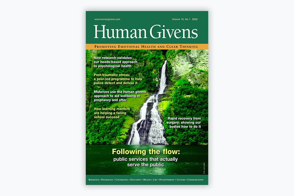 Human Givens Journal - Volume 16, No 1 2009