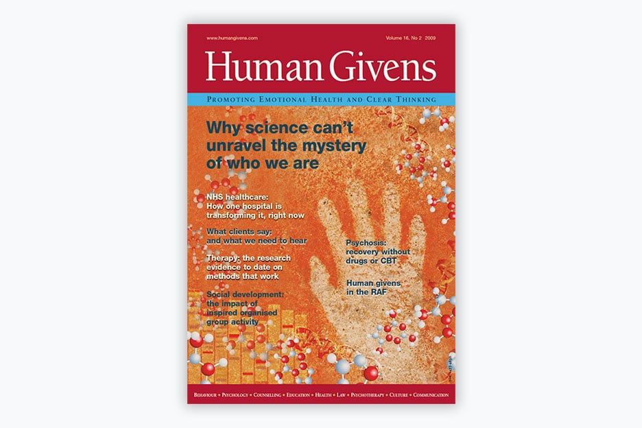 Human Givens Journal - Volume 16, No 2 2009