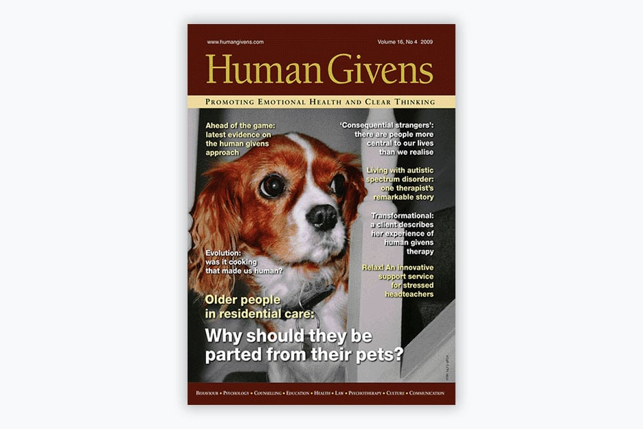 Human Givens Journal - Volume 16, No 4, 2009