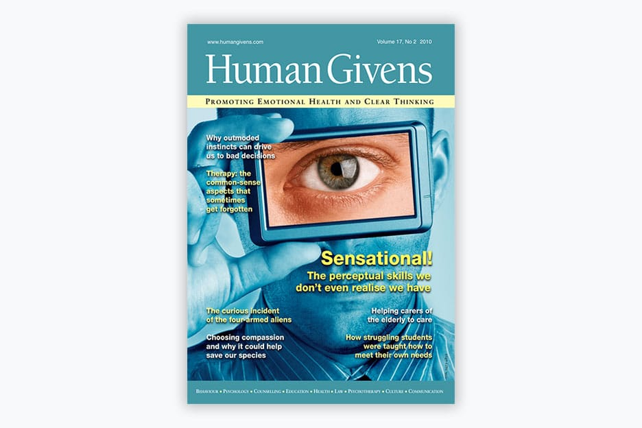 Human Givens Journal - Volume 17, No 2, 2010
