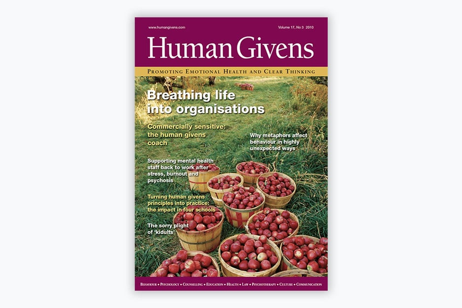 Human Givens Journal - Volume 17, No 3, 2010