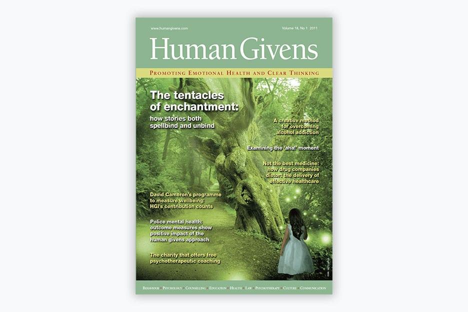 Human Givens Journal - Volume 18, No 1, 2011