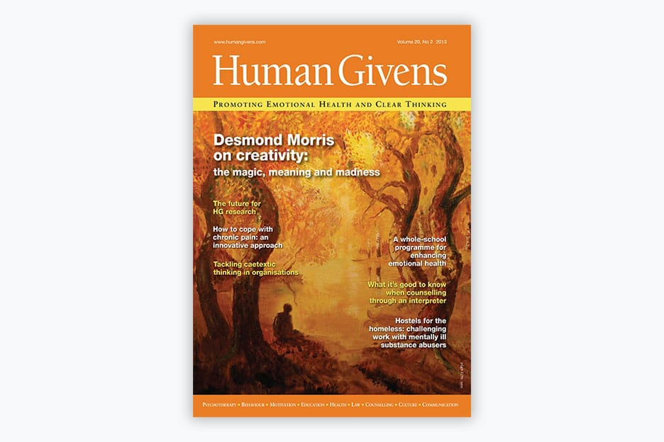 Human Givens Journal - Volume 20, No 2, 2013