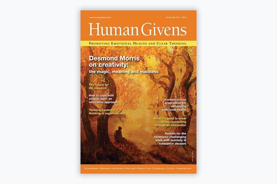 Human Givens Journal - Volume 20, No 2, 2013