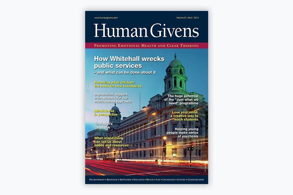 Human Givens Journal - Volume 21, No 2, 2014