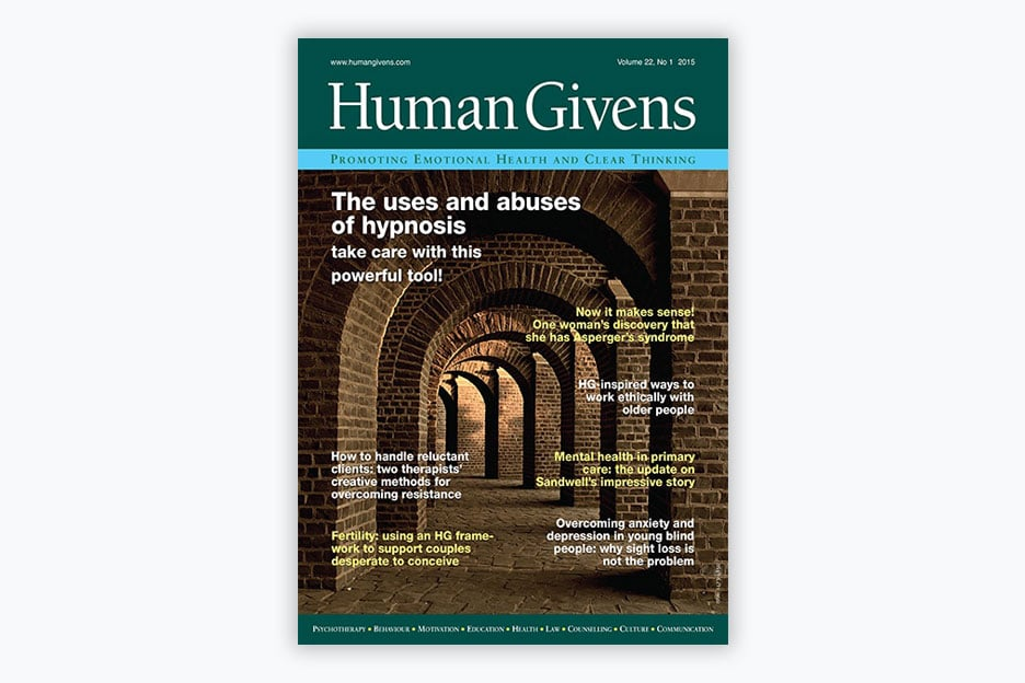 Human Givens Journal - Volume 22, No 1, 2015