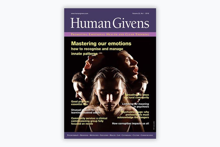 Human Givens Journal - Volume 23, No 1, 2016