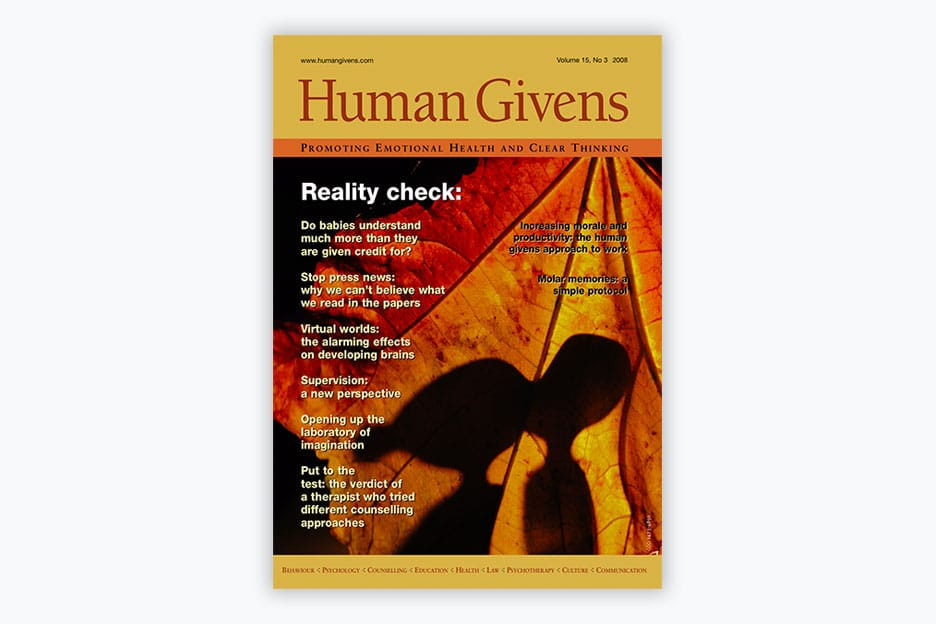 Human Givens Journal - Volume 15, No 3, 2008